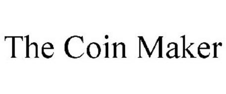 THE COIN MAKER
