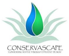 "CONSERVASCAPE ""CONSERVING WATER THROUGH EFFICIENT DESIGN"""