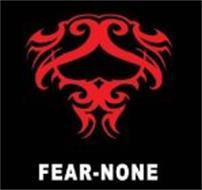 FEAR-NONE