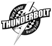 THUNDERBOLT PURE POWER RACING FUEL