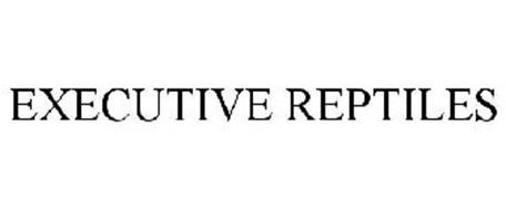 EXECUTIVE REPTILES