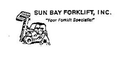"SUN BAY FORKLIFT, INC. ""YOUR FORKLIFT SPECIALIST"""