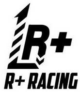 R+ R+ RACING