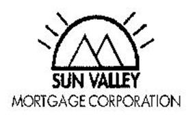 SUN VALLEY MORTGAGE CORPORATION