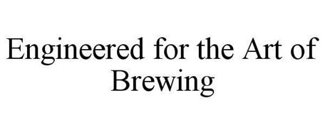 ENGINEERED FOR THE ART OF BREWING