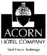 ACORN HOTEL COMPANY REAL ESTATE BROKERAGE