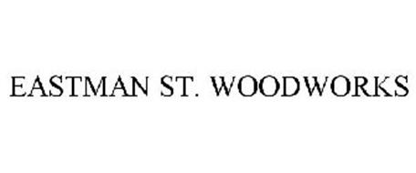 EASTMAN ST. WOODWORKS