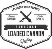 LAKEWOOD RANCH FLORIDA PREMIUM CRAFTED DISTILLED SPIRITS SUNCOAST LOADED CANNON DISTILLERY