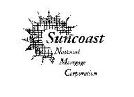SUNCOAST NATIONAL MORTGAGE CORPORATION