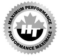 HT MAXIMUM PERFORMANCE PERFORMANCE MAXIMALE