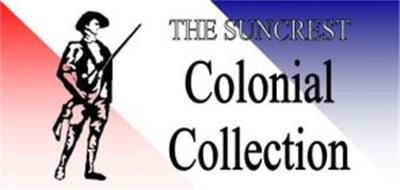 THE SUNCREST COLONIAL COLLECTION