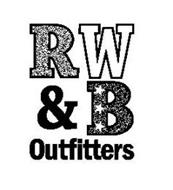 R W & B OUTFITTERS