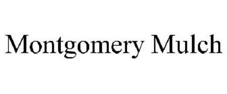 MONTGOMERY MULCH