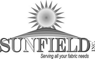 SUNFIELD INC. SERVING ALL YOUR FABRIC NEEDS