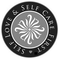SELF LOVE & SELF CARE FIRST
