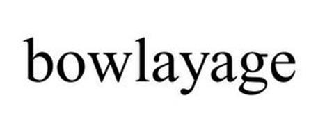 BOWLAYAGE