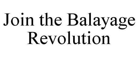JOIN THE BALAYAGE REVOLUTION