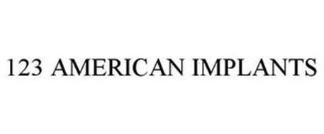 123 AMERICAN IMPLANTS