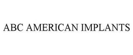 ABC AMERICAN IMPLANTS