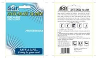 ANTI-DOZE ALARM SGI SUNRISE GLOBAL, INC. STAY ALERT STAY ALIVE FITS OVER EAR SAVE A LIFE... IT BE BE YOUR OWN!