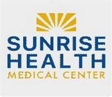 SUNRISE HEALTH MEDICAL CENTER