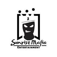 SUNRISE MAFIA ENTERTAINMENT 2