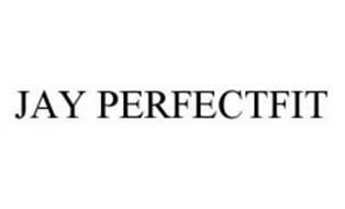 JAY PERFECTFIT