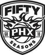 FIFTY PHX SEASONS 68 18