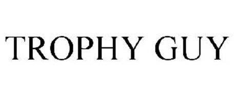 TROPHY GUY