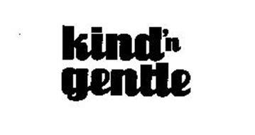 KIND'N GENTLE