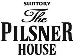 SUNTORY THE PILSNER HOUSE