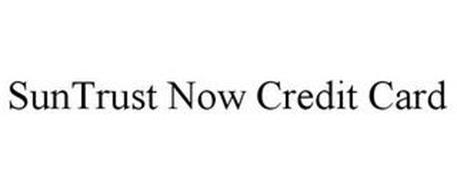 SUNTRUST NOW CREDIT CARD