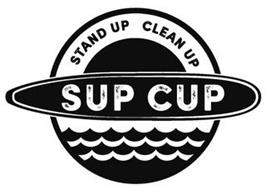 STAND UP CLEAN UP SUP CUP