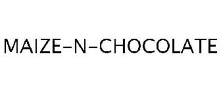 MAIZE-N-CHOCOLATE