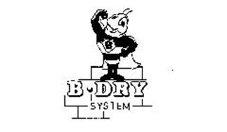 B-DRY SYSTEM