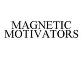 MAGNETIC MOTIVATORS