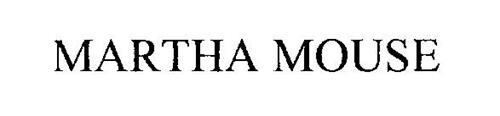 MARTHA MOUSE