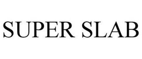 SUPER SLAB