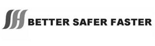 SH BETTER SAFER FASTER