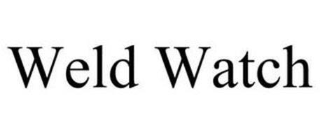 WELD WATCH