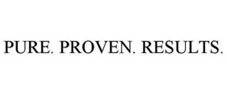 PURE. PROVEN. RESULTS.