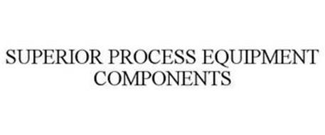 SUPERIOR PROCESS EQUIPMENT COMPONENTS
