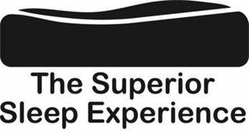 THE SUPERIOR SLEEP EXPERIENCE