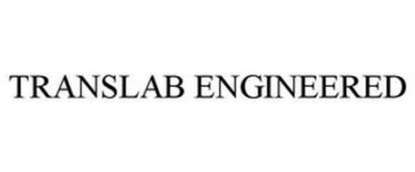 TRANSLAB ENGINEERED