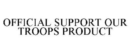 OFFICIAL SUPPORT OUR TROOPS PRODUCT