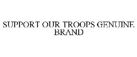 SUPPORT OUR TROOPS GENUINE BRAND