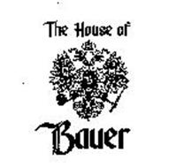 THE HOUSE OF BAUER