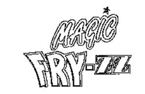MAGIC FRY-ZZ