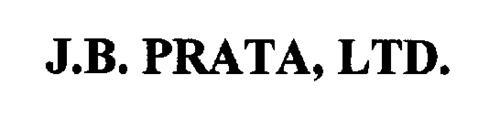 J.B. PRATA, LTD.
