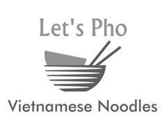 LET'S PHO VIETNAMESE NOODLES